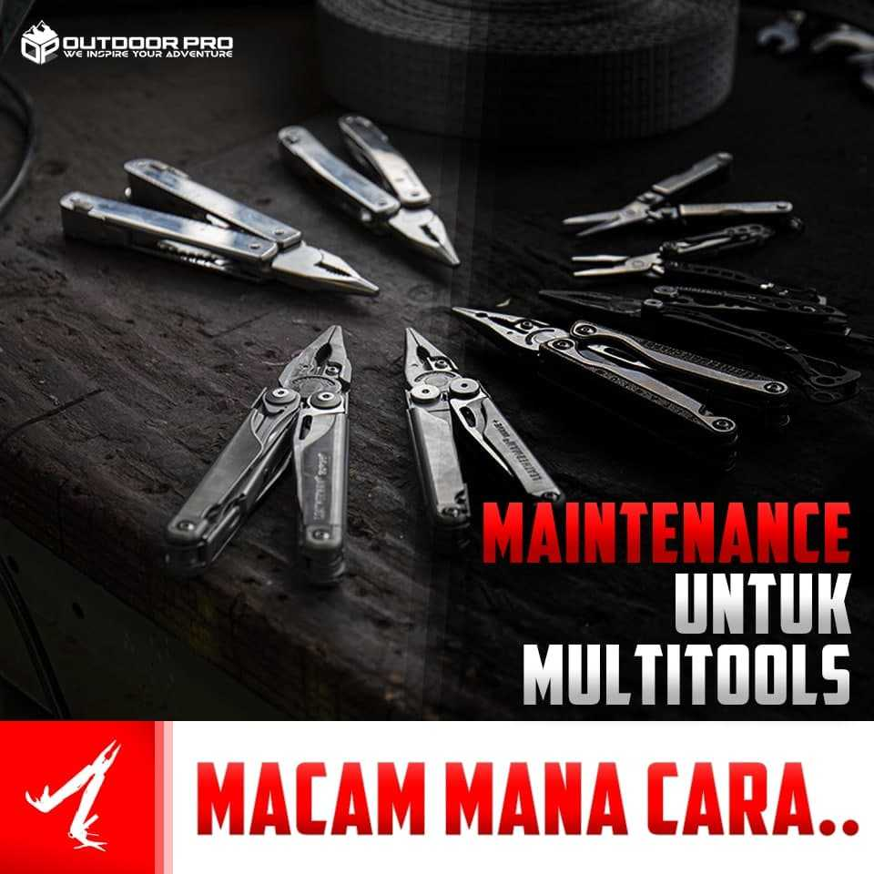 Tips Penjagaan Multitools