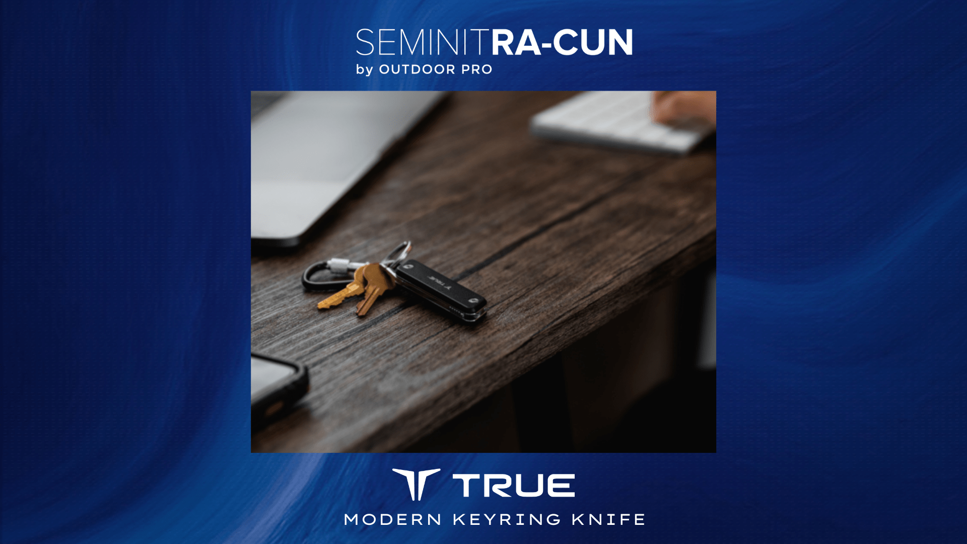 𝗦𝗘𝗠𝗜𝗡𝗜𝗧 𝗥𝗔-𝗖𝗨𝗡 : TRUE UTILITY MODERN KEYRING KNIFE